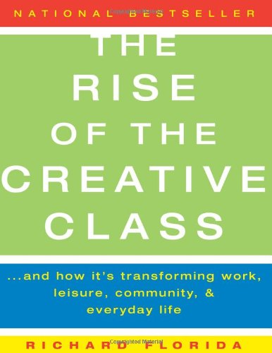 (書影:The Rise of the Creative Class: And How It's Transforming Work, Leisure, Community, and Everyday Life)