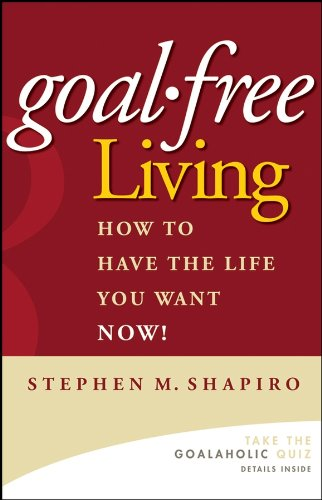 (書影:Goal-Free Living: How to Have the Life You Want NOW!)