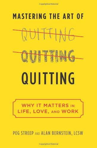 (書影:Mastering the Art of Quitting: Why It Matters in Life, Love, and Work)