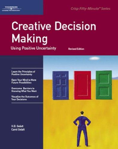 (書影:Creative Decision Making: Using Positive Uncertainty (A Fifty-Minute Series))